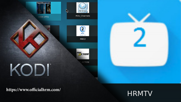 HRMTV Kodi ADDON ALL ARABIC TV CHANNELS LIVE STREAM